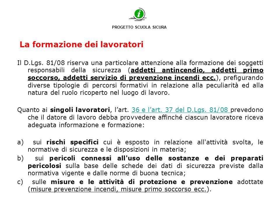 La formazione dei lavoratori Accordo Stato Regioni del 21/12/2011 che risulta essere l'applicazione di quanto stabilito dall'art.