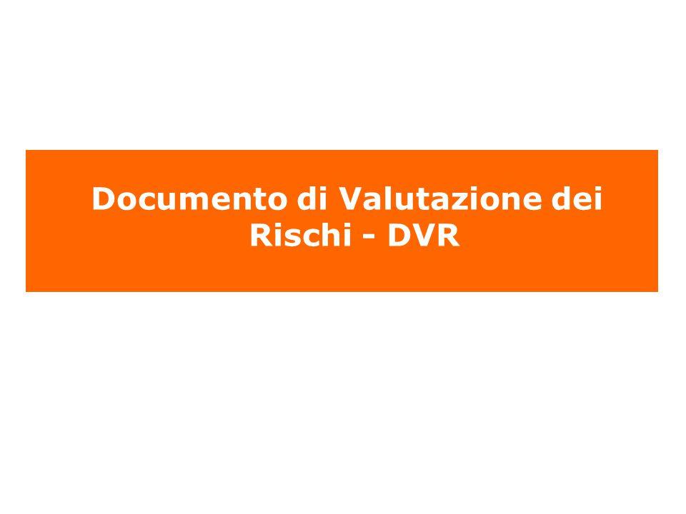 Documento di Valutazione dei Rischi - DVR