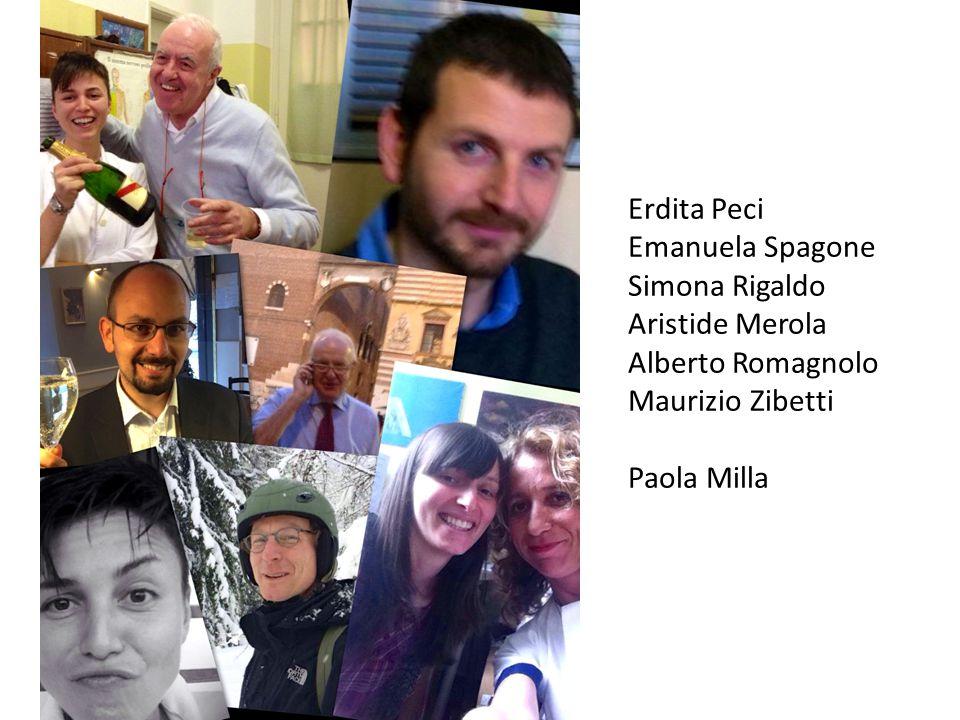 Erdita Peci Emanuela Spagone Simona Rigaldo Aristide Merola Alberto Romagnolo Maurizio Zibetti Paola Milla