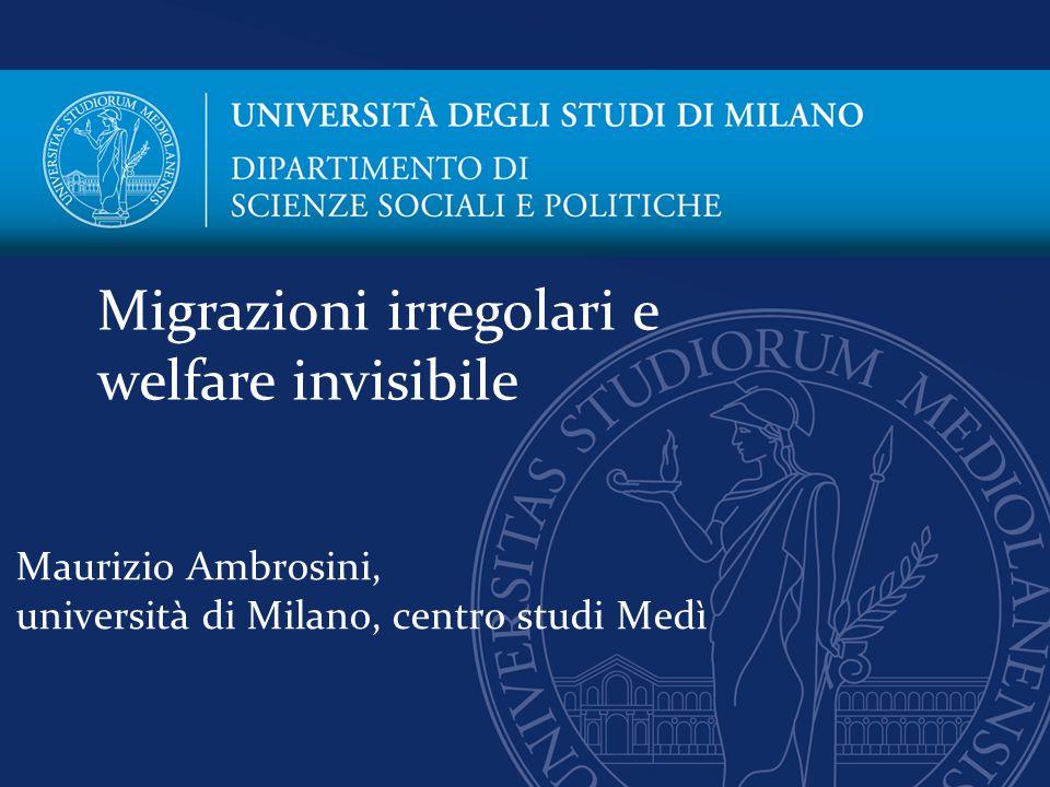 Maurizio Ambrosini, università di Milano, centro studi Medì Migrazioni irregolari e welfare invisibile