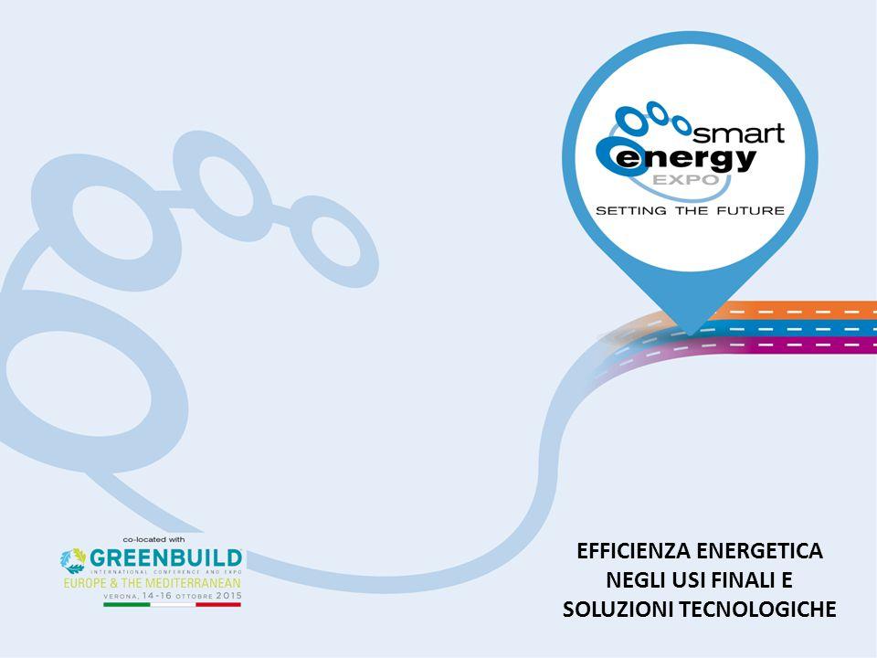EFFICIENZA ENERGETICA NEGLI USI FINALI E SOLUZIONI TECNOLOGICHE