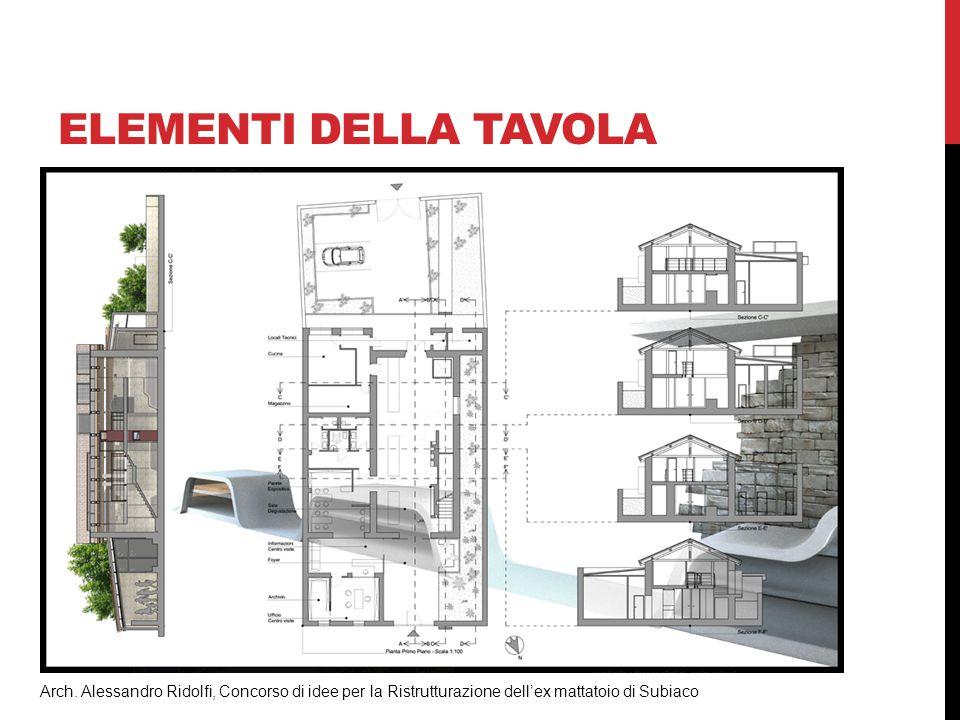 ELEMENTI DELLA TAVOLA SEZIONI Arch. Alessandro Ridolfi, Concorso di idee per la Ristrutturazione dell'ex mattatoio di Subiaco