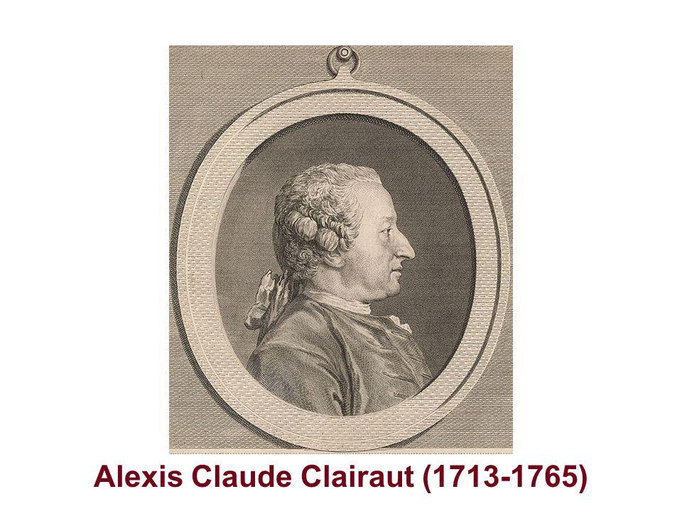 Alexis Claude Clairaut (1713-1765)