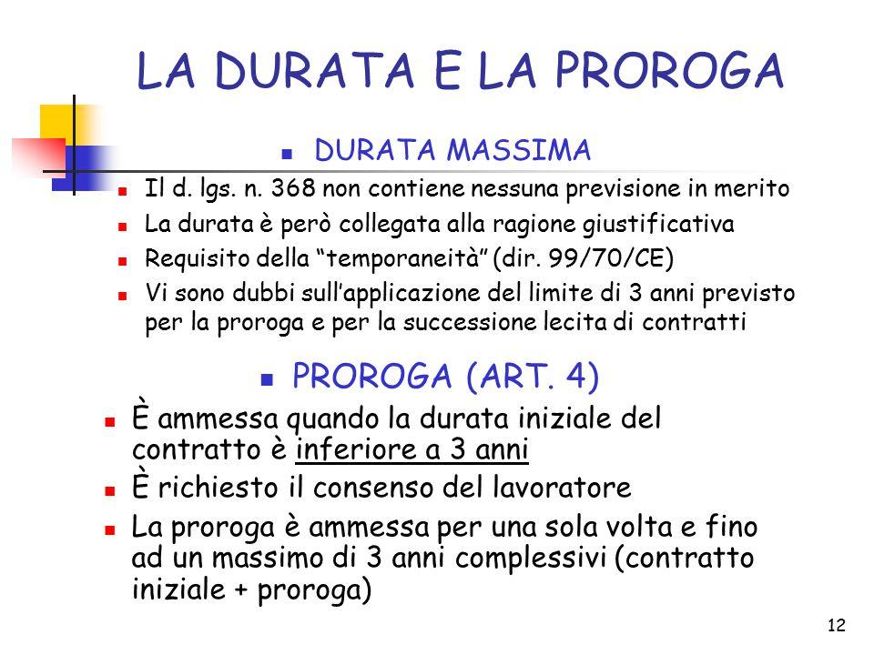 12 LA DURATA E LA PROROGA DURATA MASSIMA Il d. lgs.