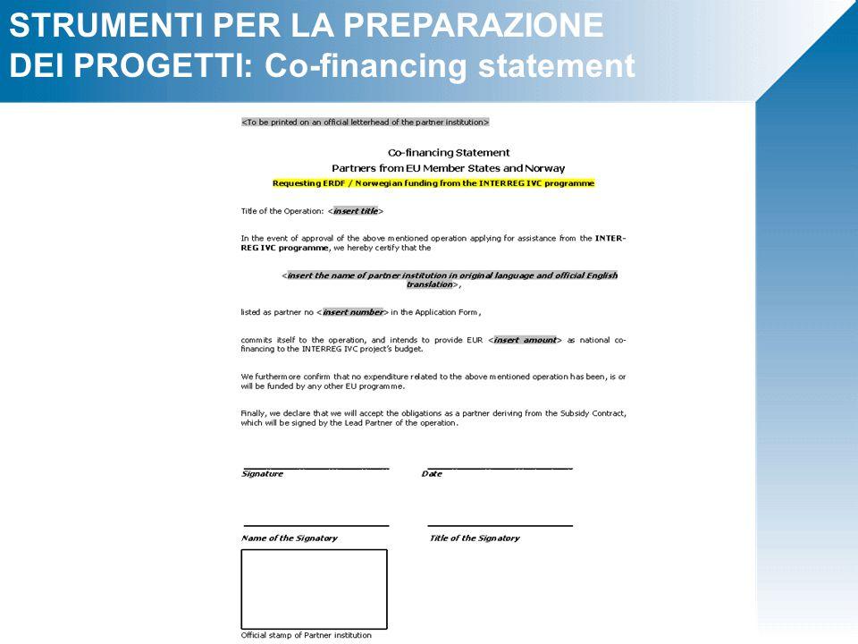 STRUMENTI PER LA PREPARAZIONE DEI PROGETTI: Co-financing statement