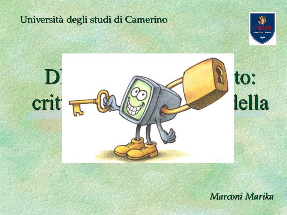 DES e RSA a confronto: crittografia al servizio della sicurezza Università degli studi di Camerino Marconi Marika