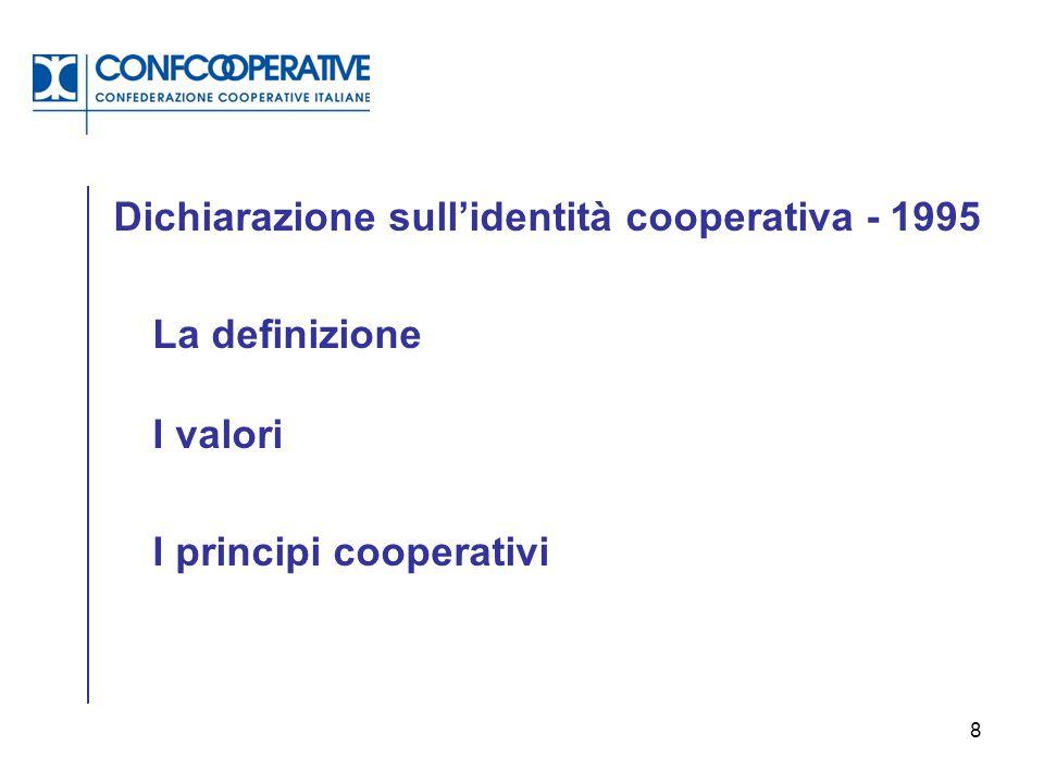 9 1- Adesione libera e volontaria 2- Controlo democratico da parte dei soci 3- Partecipazione economica dei soci 4- Autonomia ed indipendenza 5- Educazione, formazione e informazione 6- Cooperazione tra cooperative 7- Impegno per la collettività