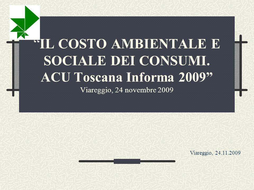 IL COSTO AMBIENTALE E SOCIALE DEI CONSUMI.