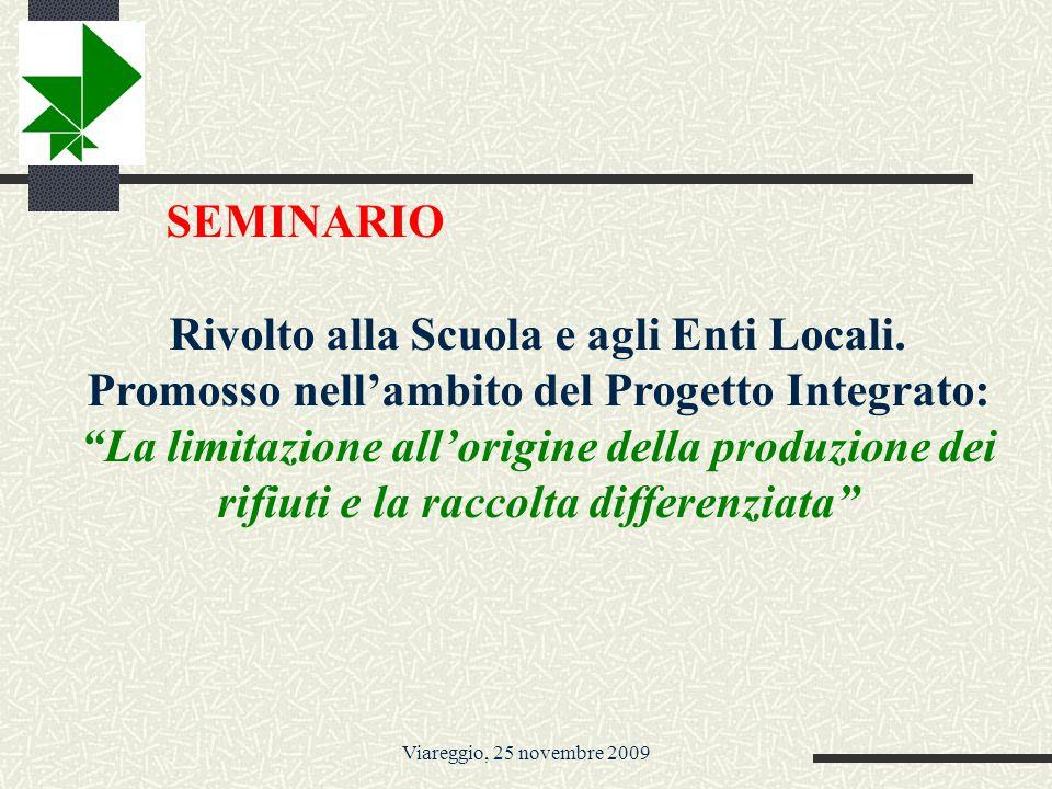 Viareggio, 25 novembre 2009 RINGRAZIO TUTTI I PARTECIPANTI in primis il Comune di Viareggio e più in particolare il CRED, tutti i partners anche se oggi non sono presenti, ma che hanno dato l adesione al progetto GAS Versilia