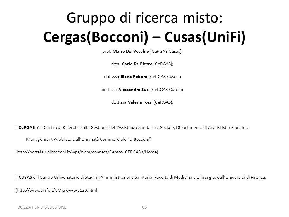 BOZZA PER DISCUSSIONE66 Gruppo di ricerca misto: Cergas(Bocconi) – Cusas(UniFi) prof.