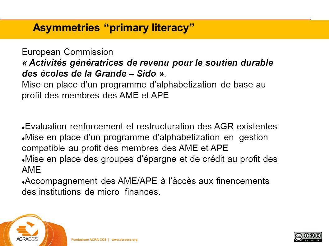 Asymmetries primary literacy European Commission « Activités génératrices de revenu pour le soutien durable des écoles de la Grande – Sido ».