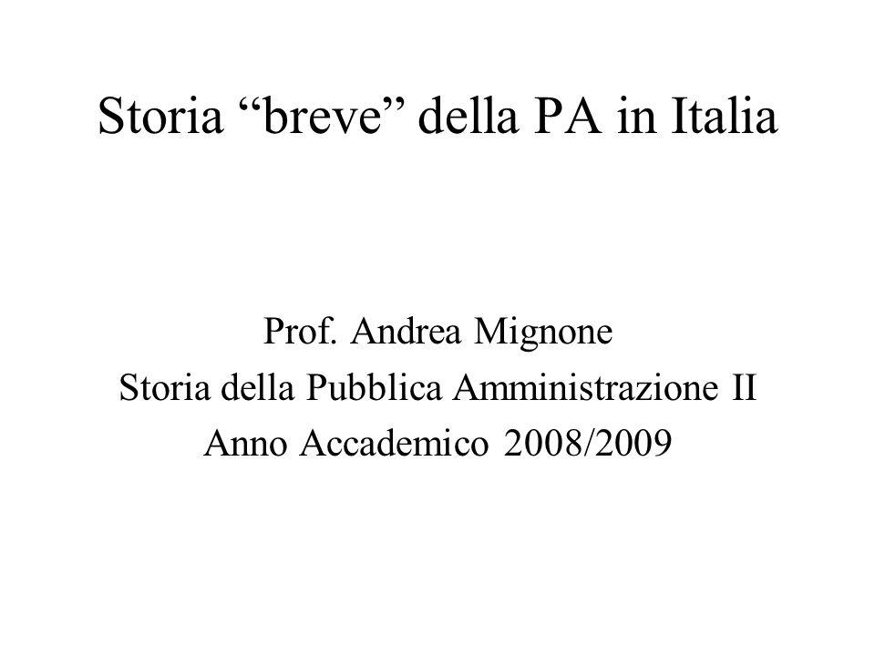 Una storia non lineare Le istituzioni hanno una storia Le istituzioni tendono alla persistenza La storia amministrativa italiana è una storia densa , ma presenta trasformazioni, seppur lente (talora, però, con accelerazioni) Interpretare tale storia significa definire una sua periodizzazione