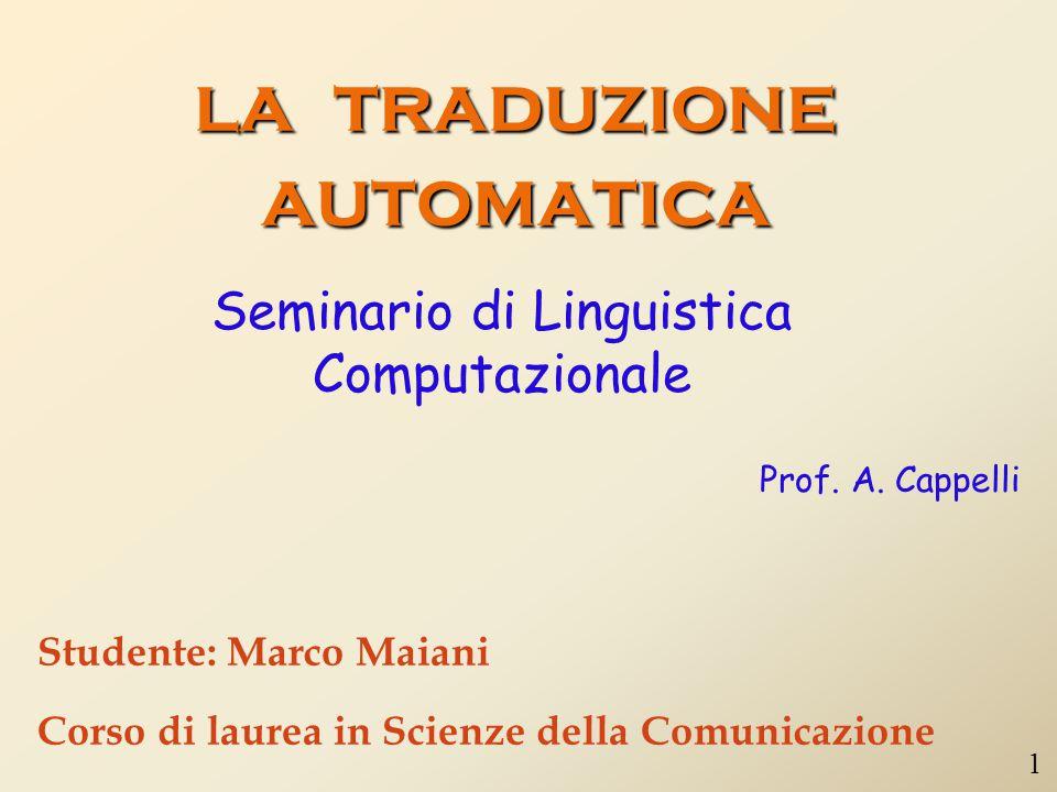 la traduzione automatica Seminario di Linguistica Computazionale Prof.