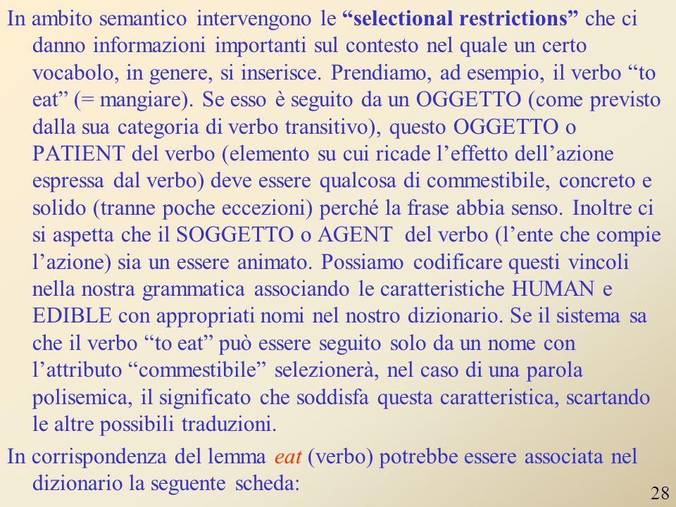 """Una tipica informazione riguardo la """"subcategorization"""" può essere l'indicazione che un verbo è transitivo (Tn). Ciò significa che compare come HEAD d"""