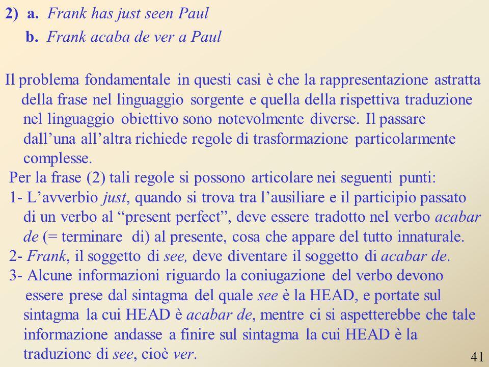 """Nell'associazione di termini del linguaggio sorgente con quelli del linguaggio obiettivo si possono incontrare i cosiddetti """"lexical holes"""". Si tratta"""