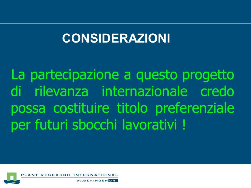 La partecipazione a questo progetto di rilevanza internazionale credo possa costituire titolo preferenziale per futuri sbocchi lavorativi .