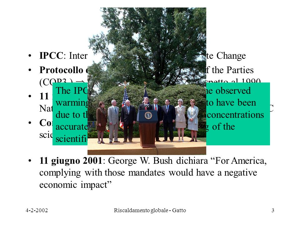 4-2-2002Riscaldamento globale - Gatto3 Notizie di base IPCC: Intergovernmental Panel on Climate Change Protocollo di Kyoto: Third Conference of the Pa