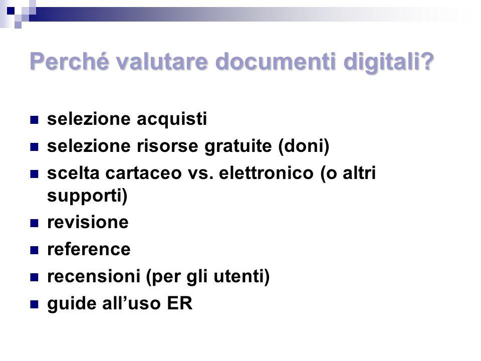 Perché valutare documenti digitali.