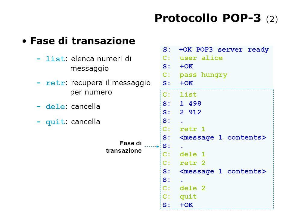 SMTP e HTTP a confronto FINE Tipologia del protocollo: –SMTP è un protocollo pull; –HTTP è un protocollo push.