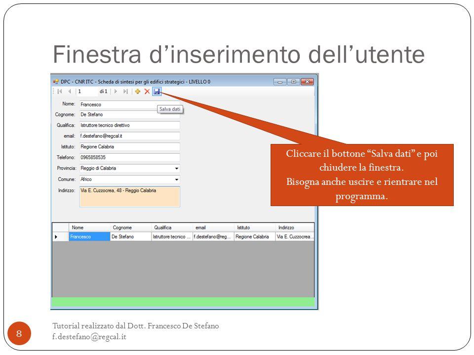 Finestra d'inserimento dell'utente Tutorial realizzato dal Dott.