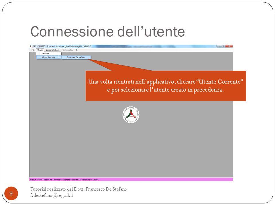 Connessione dell'utente Tutorial realizzato dal Dott.