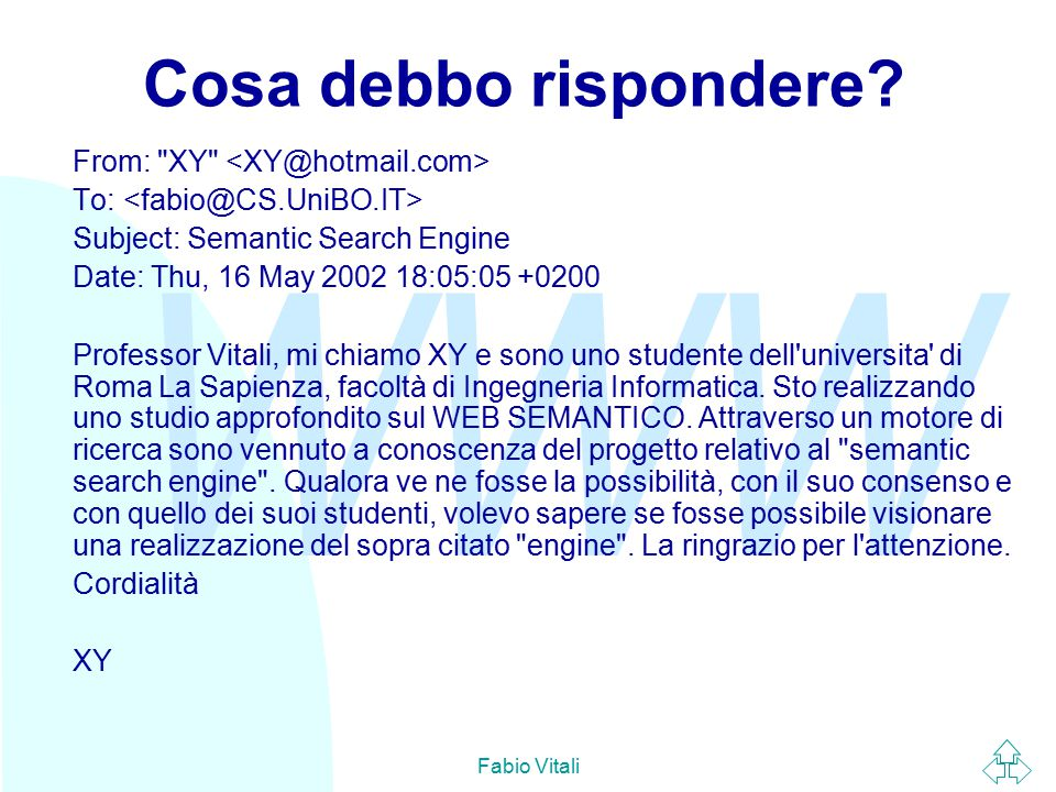 WWW Fabio Vitali Usare DOM (3) Creare nuovo contenuto:  Javascript server-side (ASP): MSXML 3.0 var doc=Server.CreateObject( msxml2.DOMDocument ); root = doc.createElement( book ); item = doc.createElement( title ); text = doc.createTextNode( Titolo 1 ) item.appendChild(text); root.appendChild(item); doc.documentElement = root