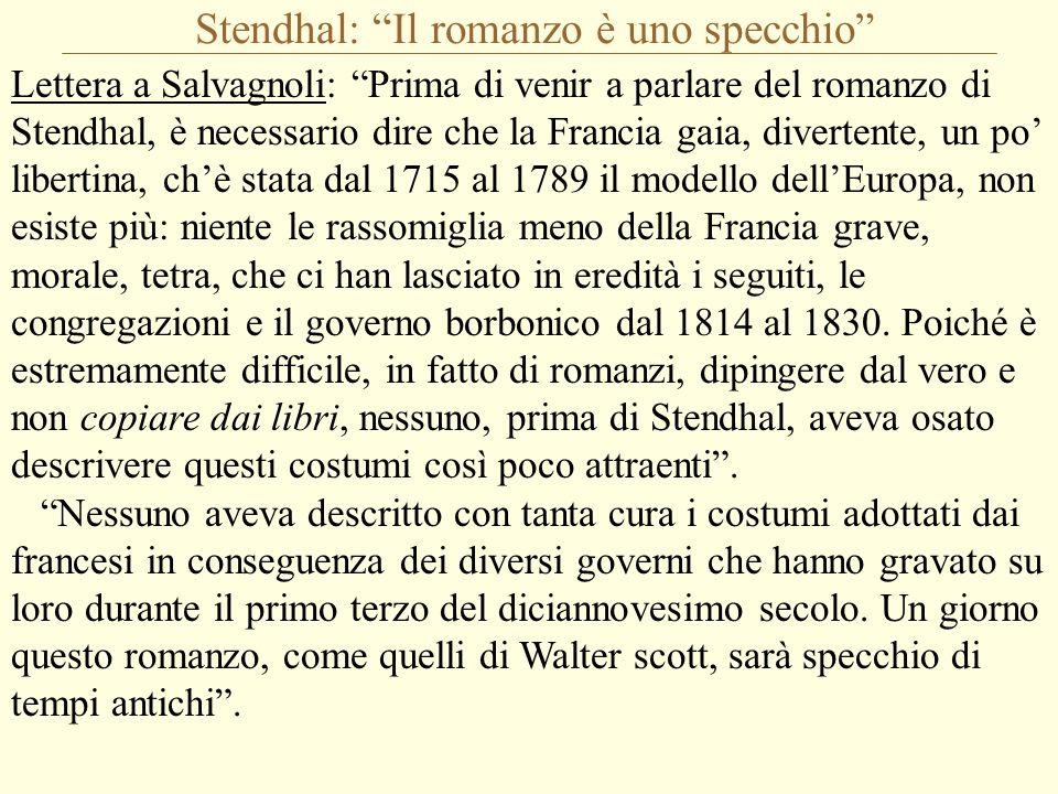 """Stendhal: """"Il romanzo è uno specchio"""" Lettera a Salvagnoli: """"Prima di venir a parlare del romanzo di Stendhal, è necessario dire che la Francia gaia,"""