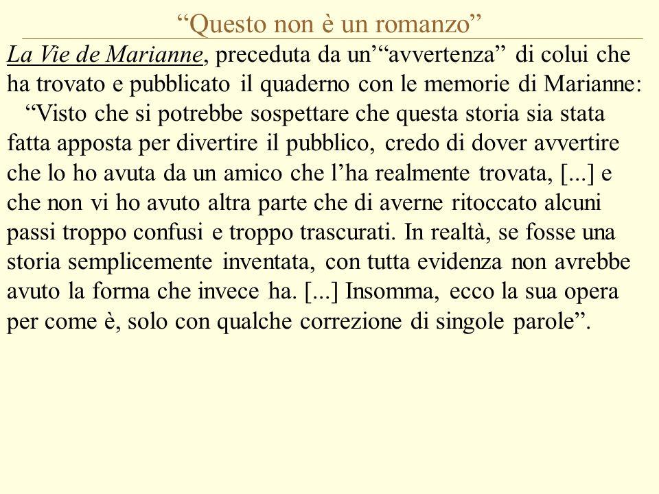 """""""Questo non è un romanzo"""" La Vie de Marianne, preceduta da un'""""avvertenza"""" di colui che ha trovato e pubblicato il quaderno con le memorie di Marianne"""