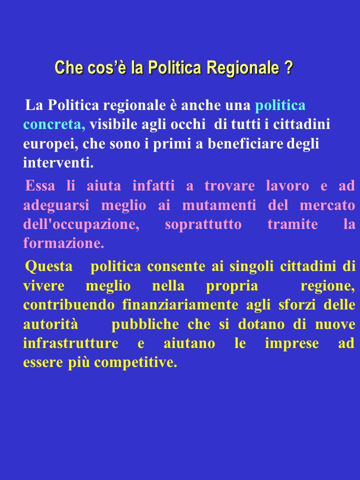Che cos'è la Politica Regionale .
