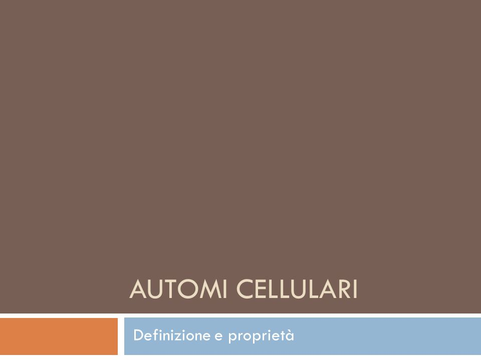 AUTOMI CELLULARI Definizione e proprietà