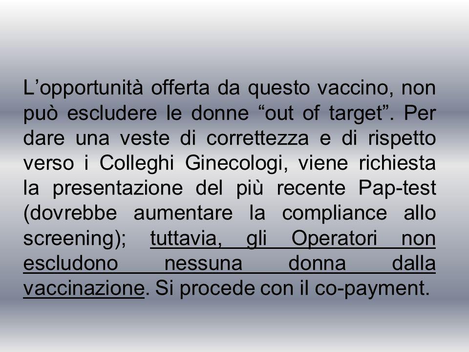 """L'opportunità offerta da questo vaccino, non può escludere le donne """"out of target"""". Per dare una veste di correttezza e di rispetto verso i Colleghi"""