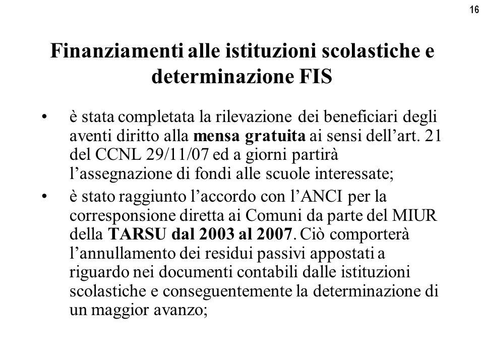 16 Finanziamenti alle istituzioni scolastiche e determinazione FIS è stata completata la rilevazione dei beneficiari degli aventi diritto alla mensa gratuita ai sensi dell'art.