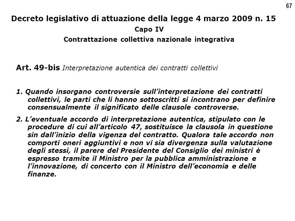 67 Decreto legislativo di attuazione della legge 4 marzo 2009 n.