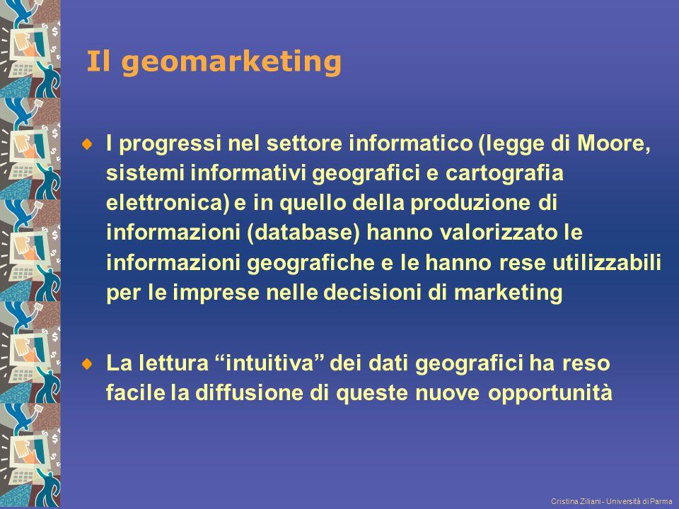 Cristina Ziliani - Università di Parma Il geomarketing I progressi nel settore informatico (legge di Moore, sistemi informativi geografici e cartograf