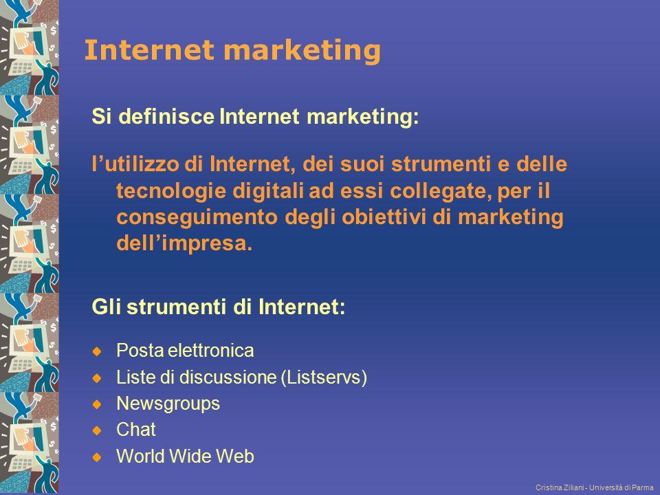 Cristina Ziliani - Università di Parma Internet marketing Si definisce Internet marketing: l'utilizzo di Internet, dei suoi strumenti e delle tecnolog