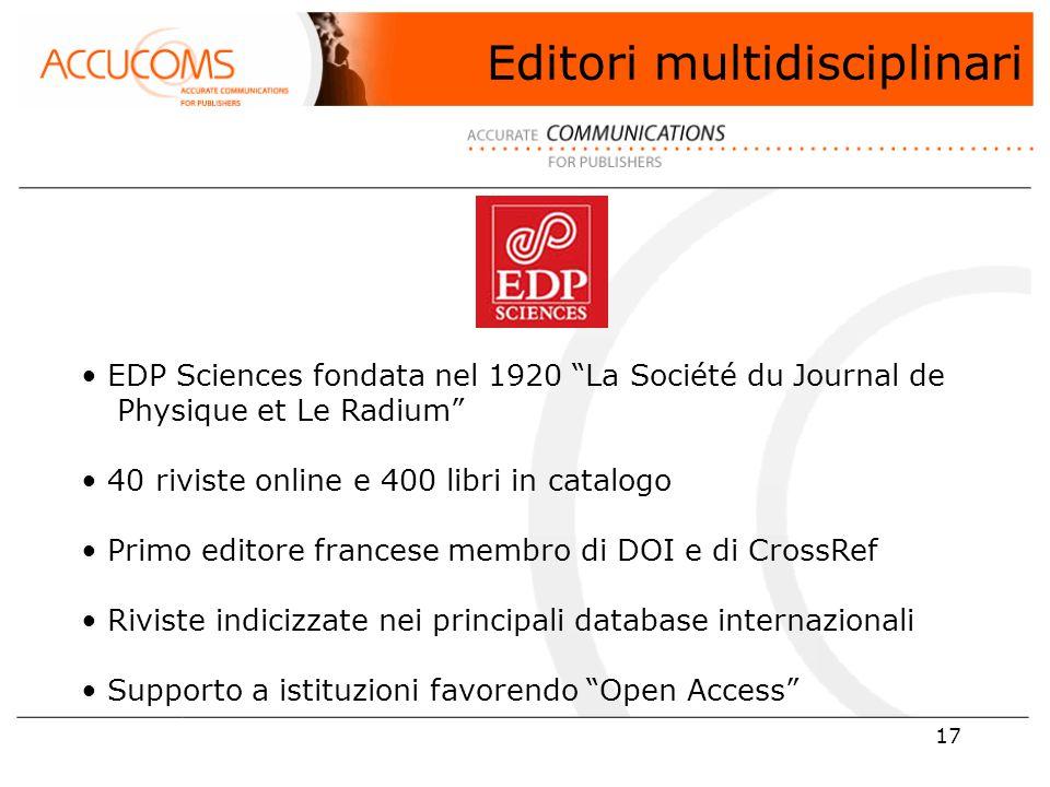 17 EDP Sciences fondata nel 1920 La Société du Journal de ….