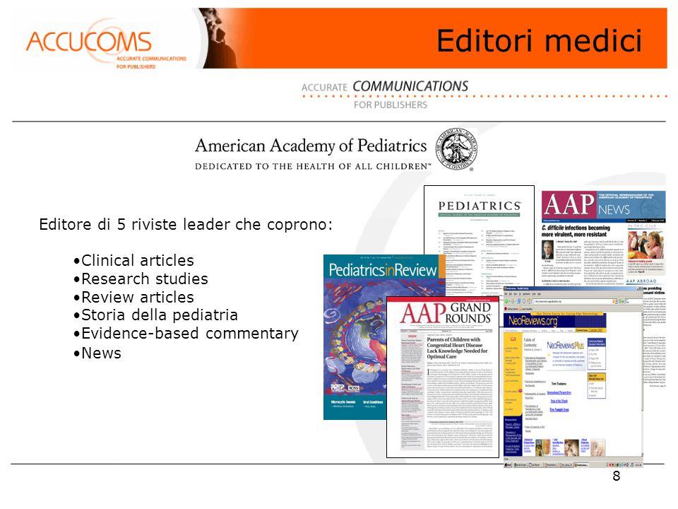 9 Editori medici −5 Riviste online + archivio storico con 50 anni di articoli pediatrici −cover to cover, vol.