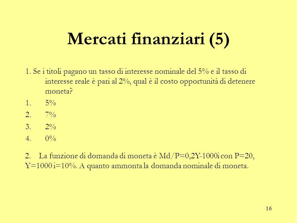 16 Mercati finanziari (5) 1.