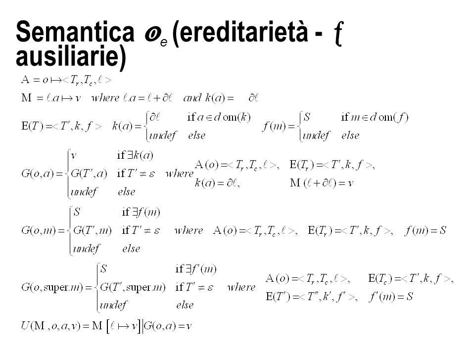 Semantica  e (ereditarietà -  ausiliarie)