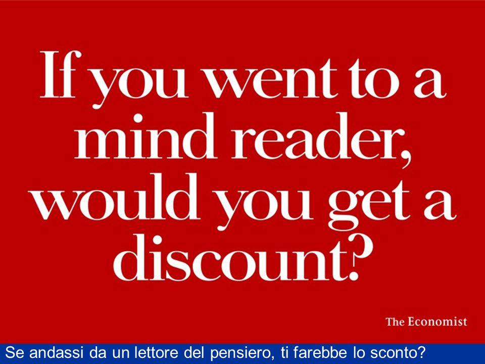 Se andassi da un lettore del pensiero, ti farebbe lo sconto?