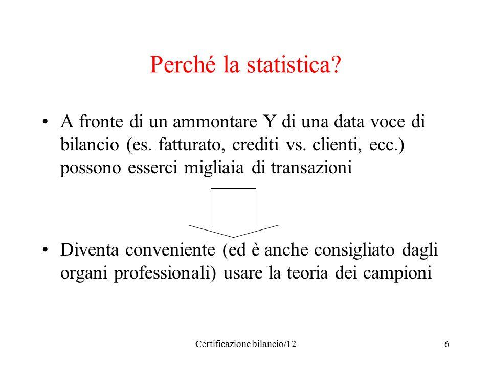 Certificazione bilancio/126 Perché la statistica.