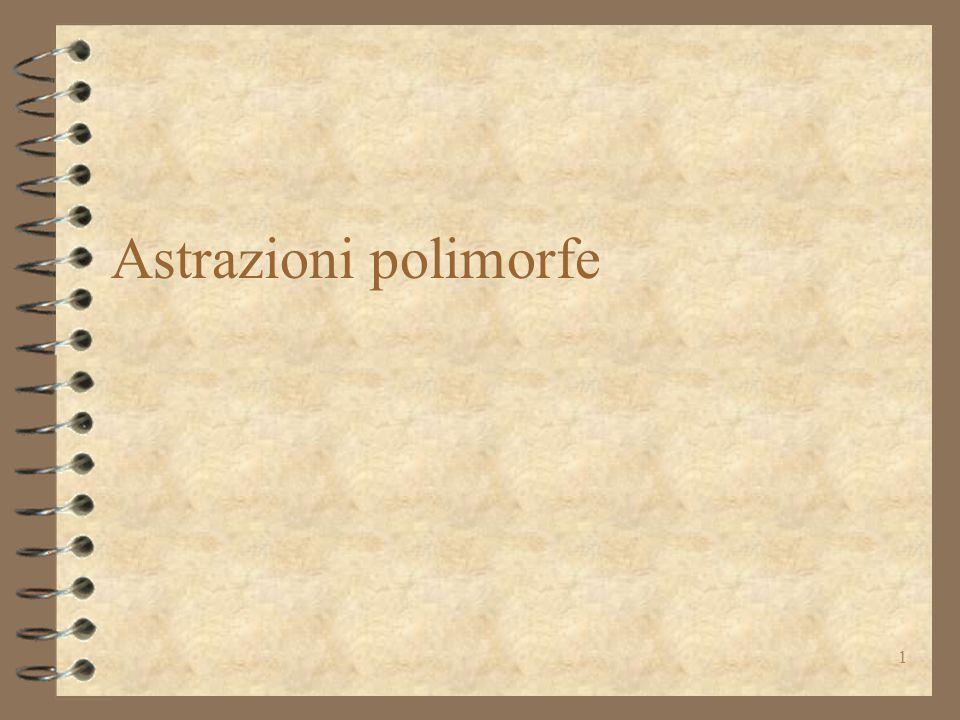 1 Astrazioni polimorfe