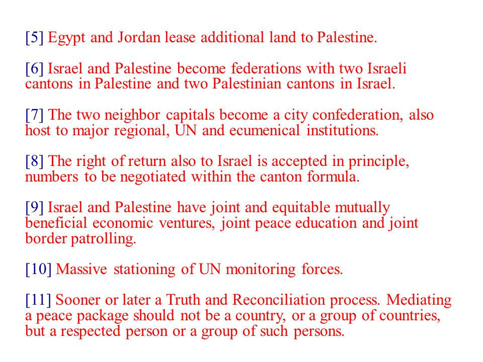 [5] Egypt and Jordan lease additional land to Palestine.