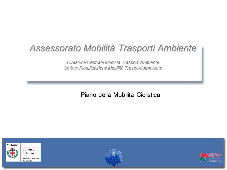 Assessorato Mobilità Trasporti Ambiente Direzione Centrale Mobilità Trasporti Ambiente Settore Pianificazione Mobilità Trasporti Ambiente Assessorato