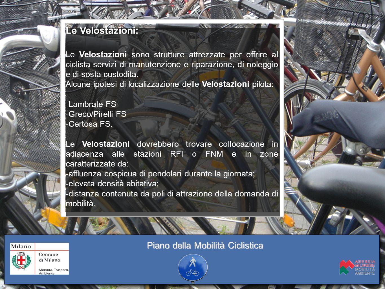 Le Velostazioni: Le Velostazioni sono strutture attrezzate per offrire al ciclista servizi di manutenzione e riparazione, di noleggio e di sosta custo