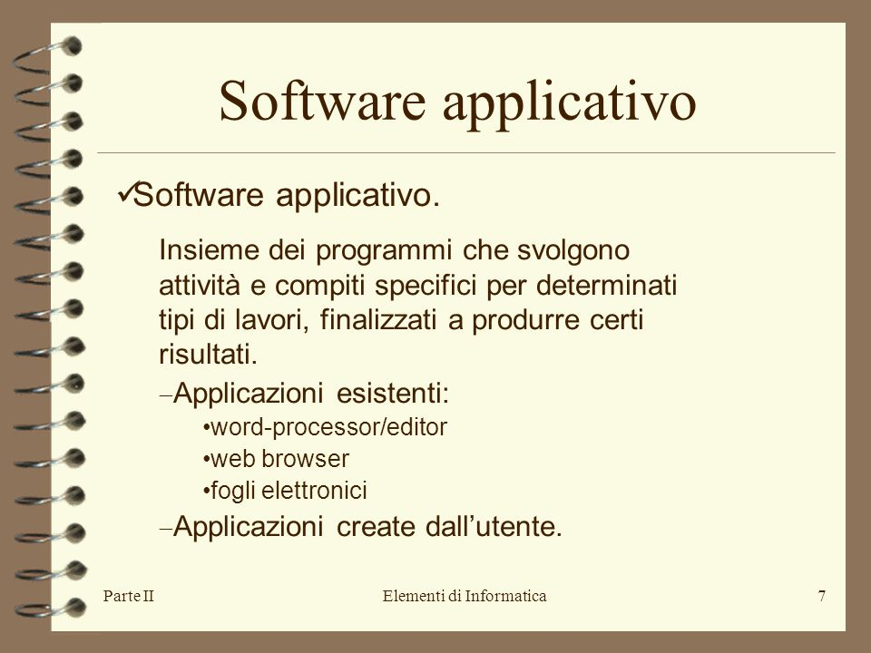 Parte IIElementi di Informatica7 Software applicativo.