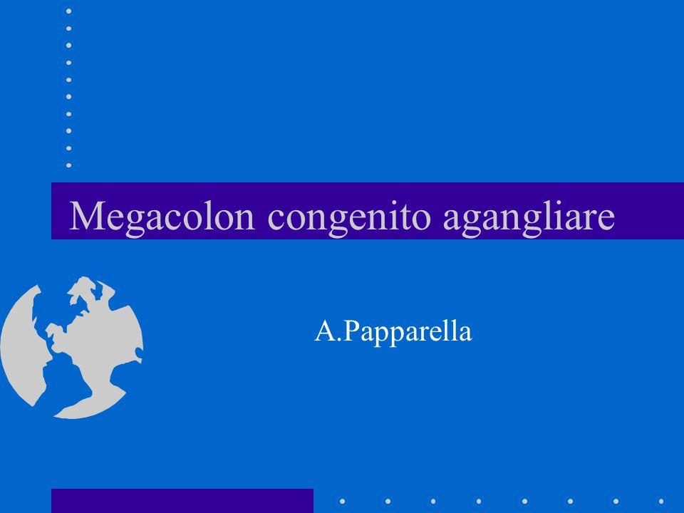 Megacolon congenito agangliare A.Papparella
