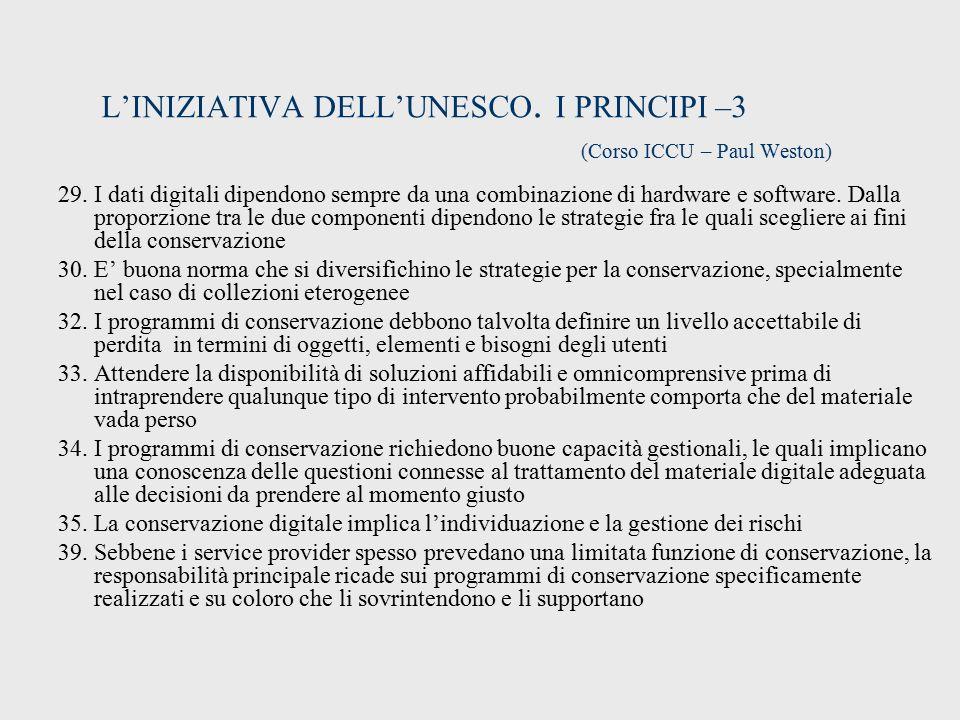 L'INIZIATIVA DELL'UNESCO.I PRINCIPI –3 (Corso ICCU – Paul Weston) 29.