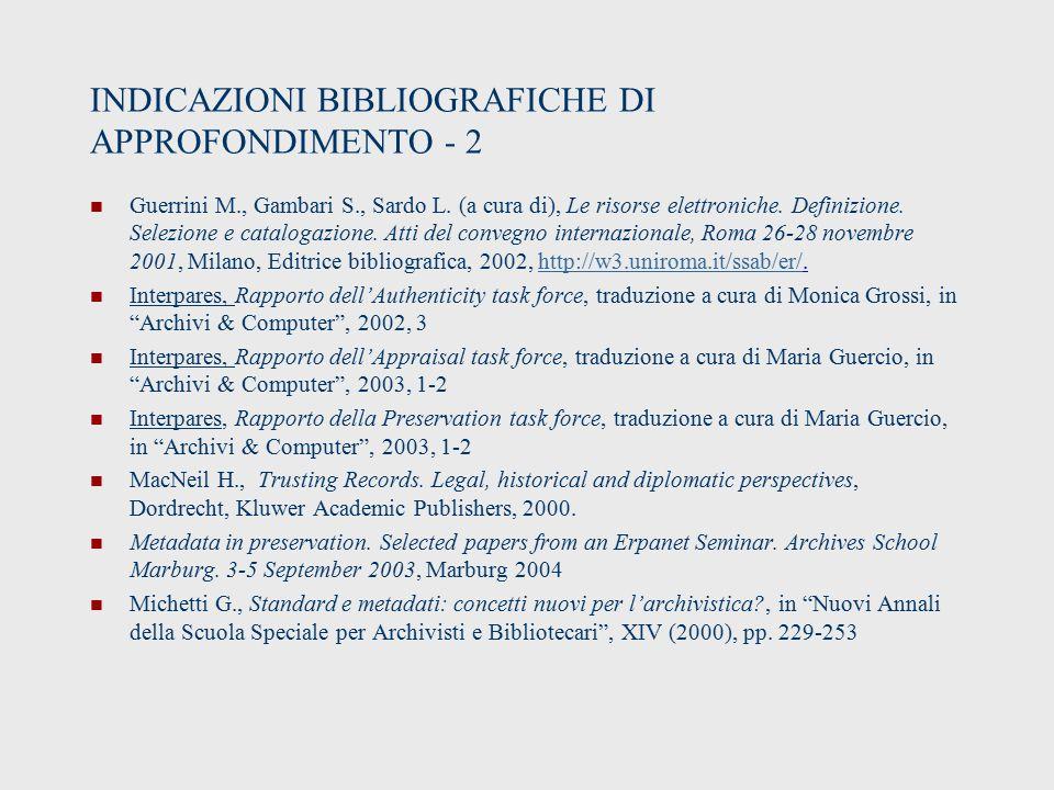 INDICAZIONI BIBLIOGRAFICHE DI APPROFONDIMENTO - 2 Guerrini M., Gambari S., Sardo L.