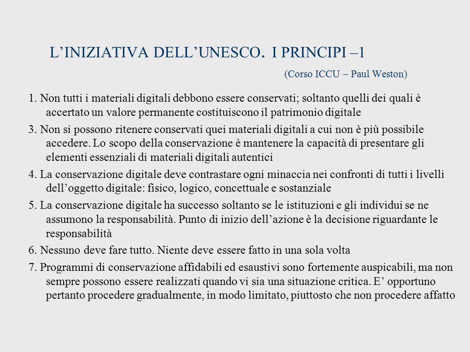 L'INIZIATIVA DELL'UNESCO.I PRINCIPI –1 (Corso ICCU – Paul Weston) 1.